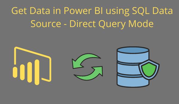Direct query mode power-Bi