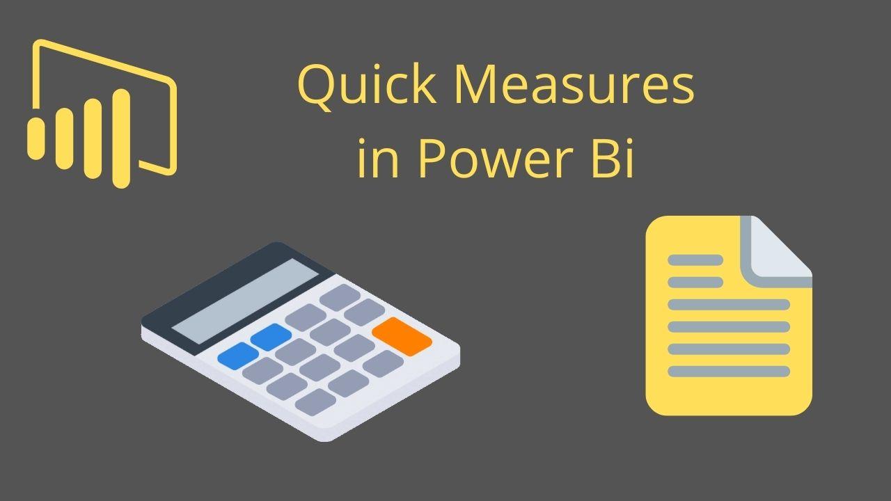 Quick Measures in Power Bi