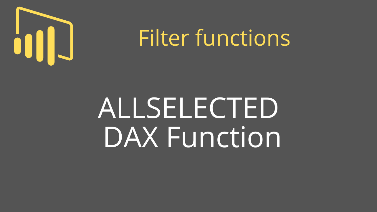 ALLSELECTED DAX Function