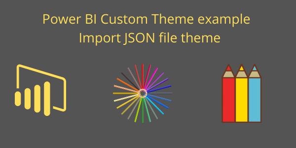Custom Theme Power BI
