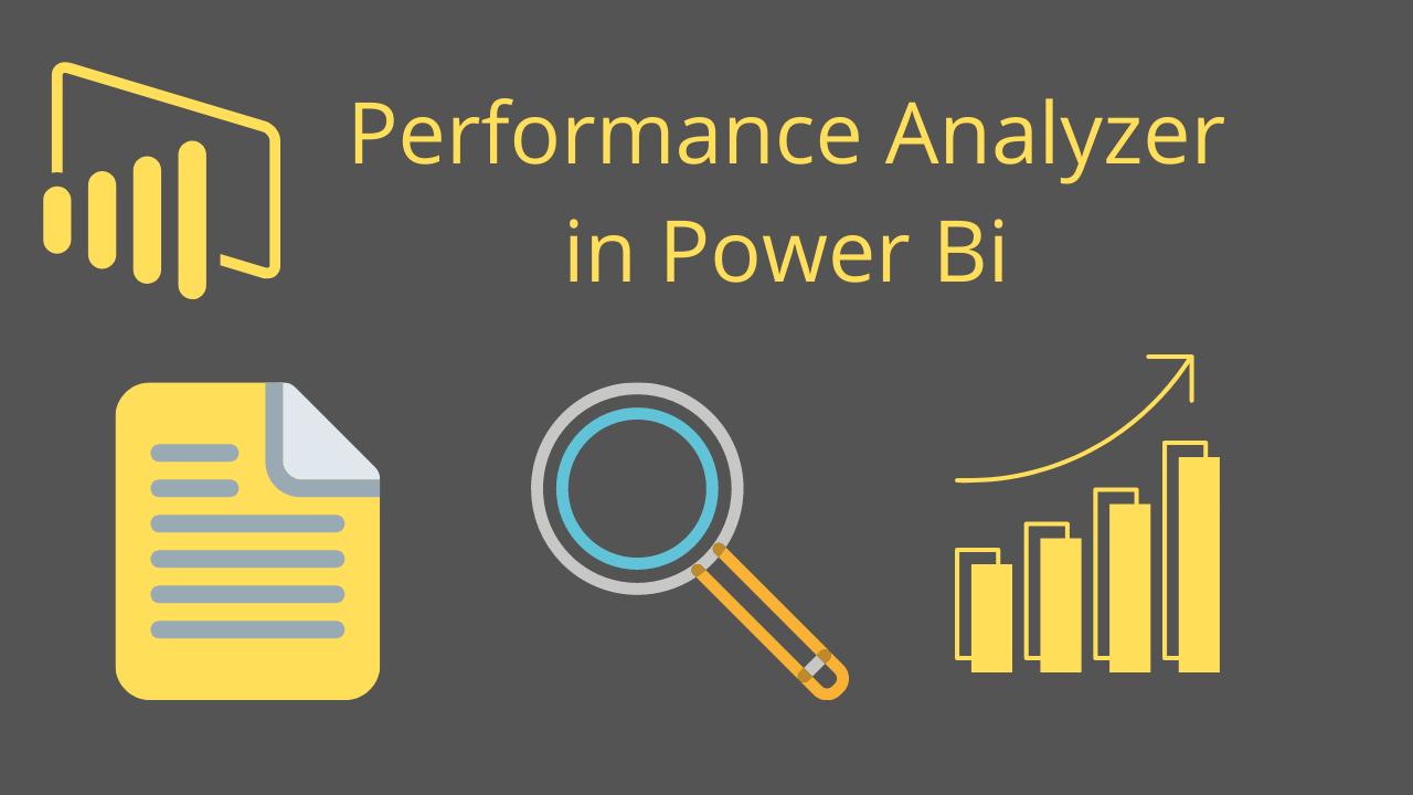 Performance Analyzer in Power Bi