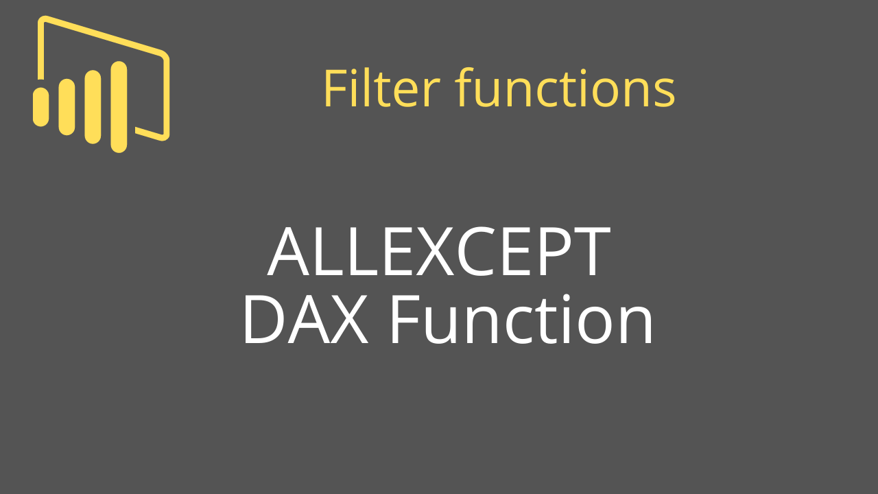ALLEXCEPT DAX Function