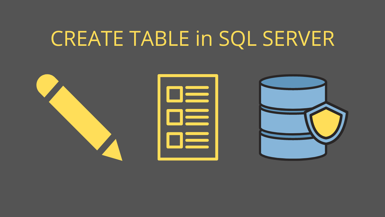 CREATE TABLE in SQL SERVER