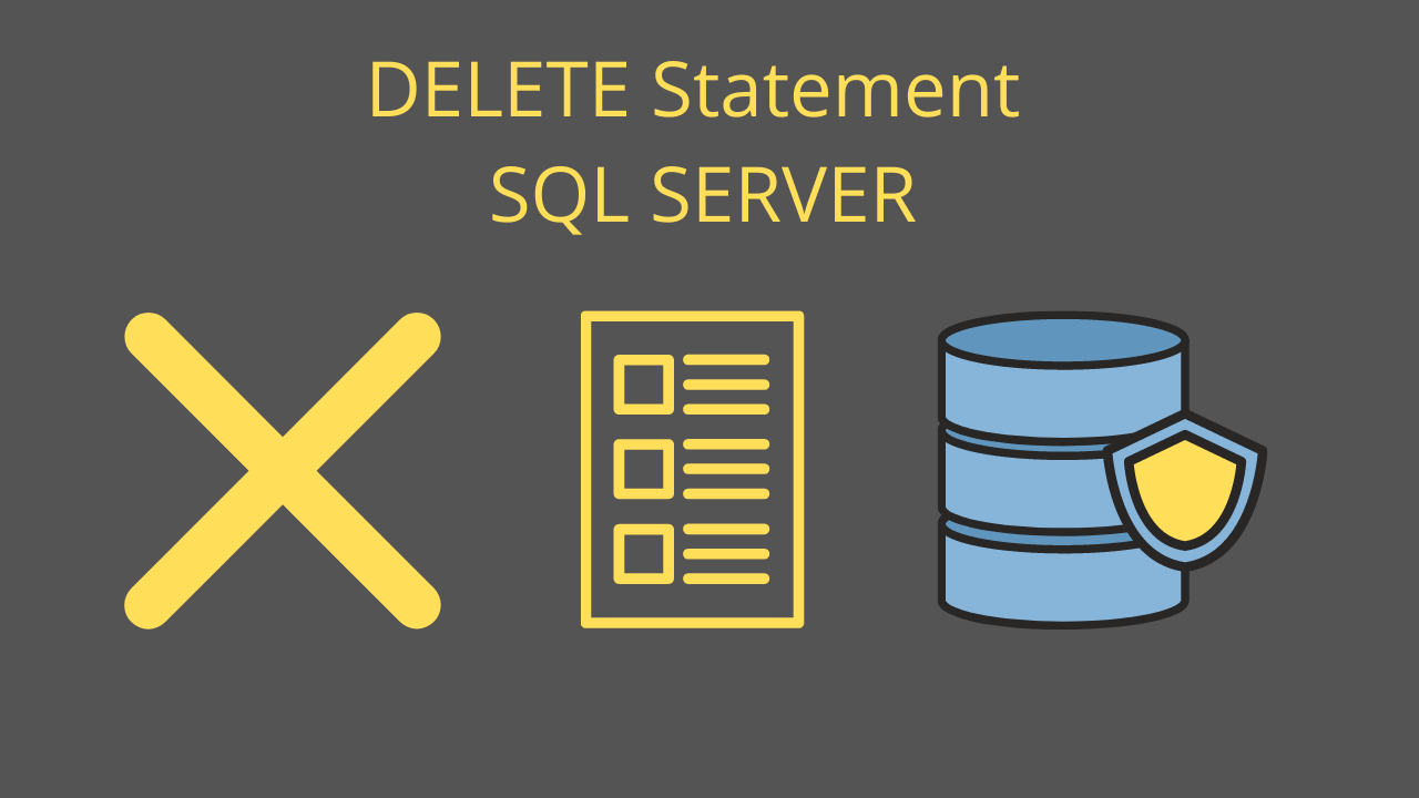 DELETE Statement SQL SERVER