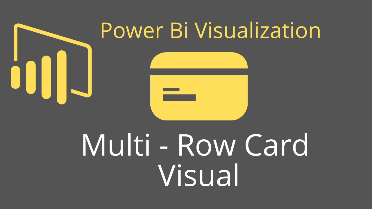 Multi - Row Card Visual