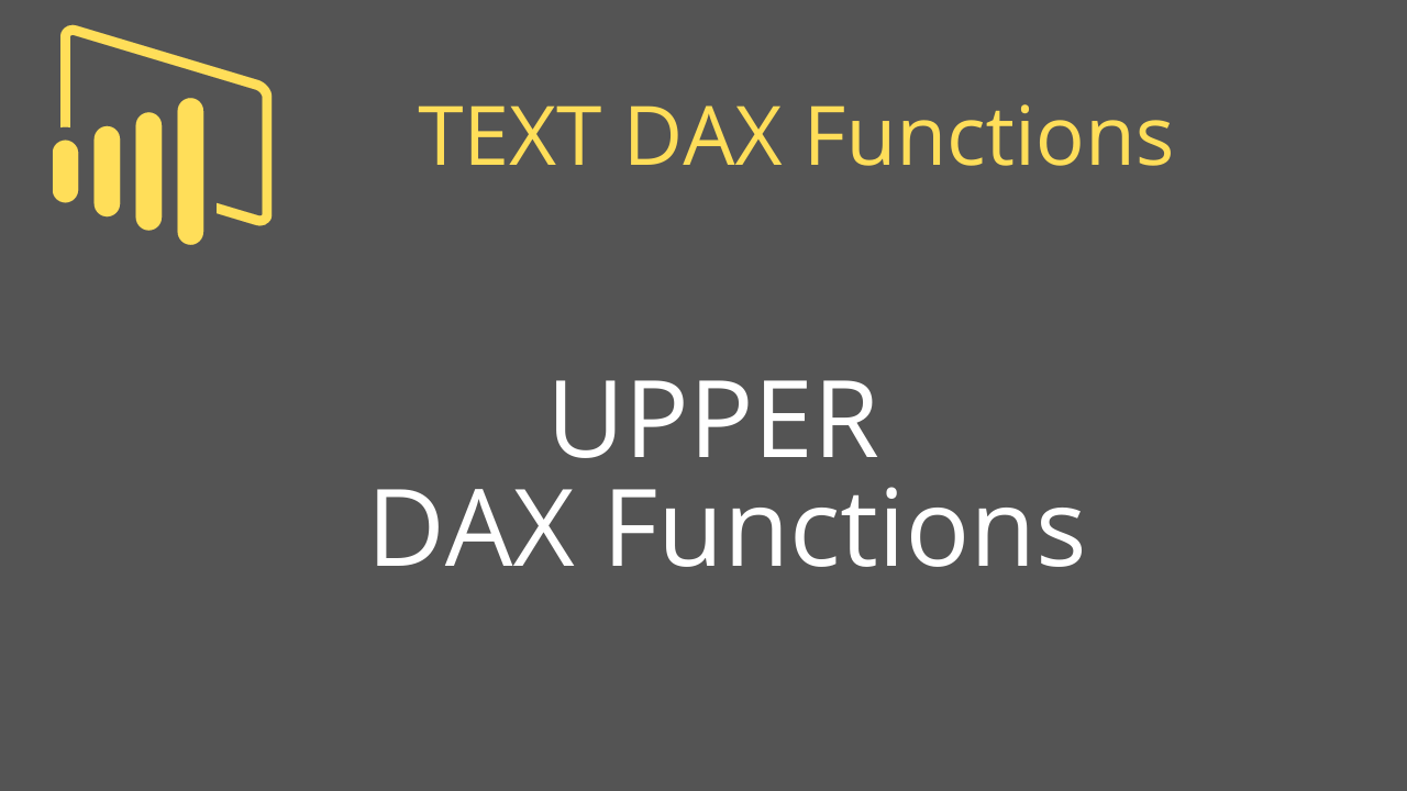 UPPER DAX Functions