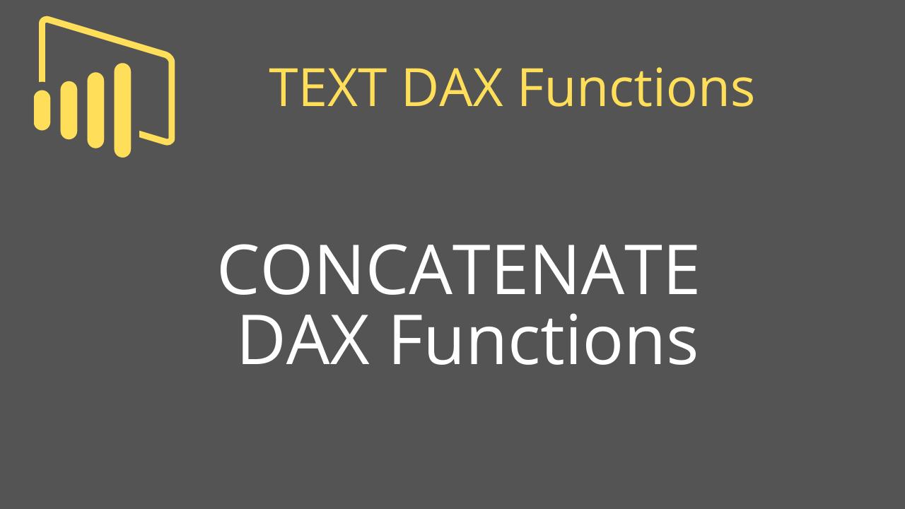 CONCATENATE DAX Functions