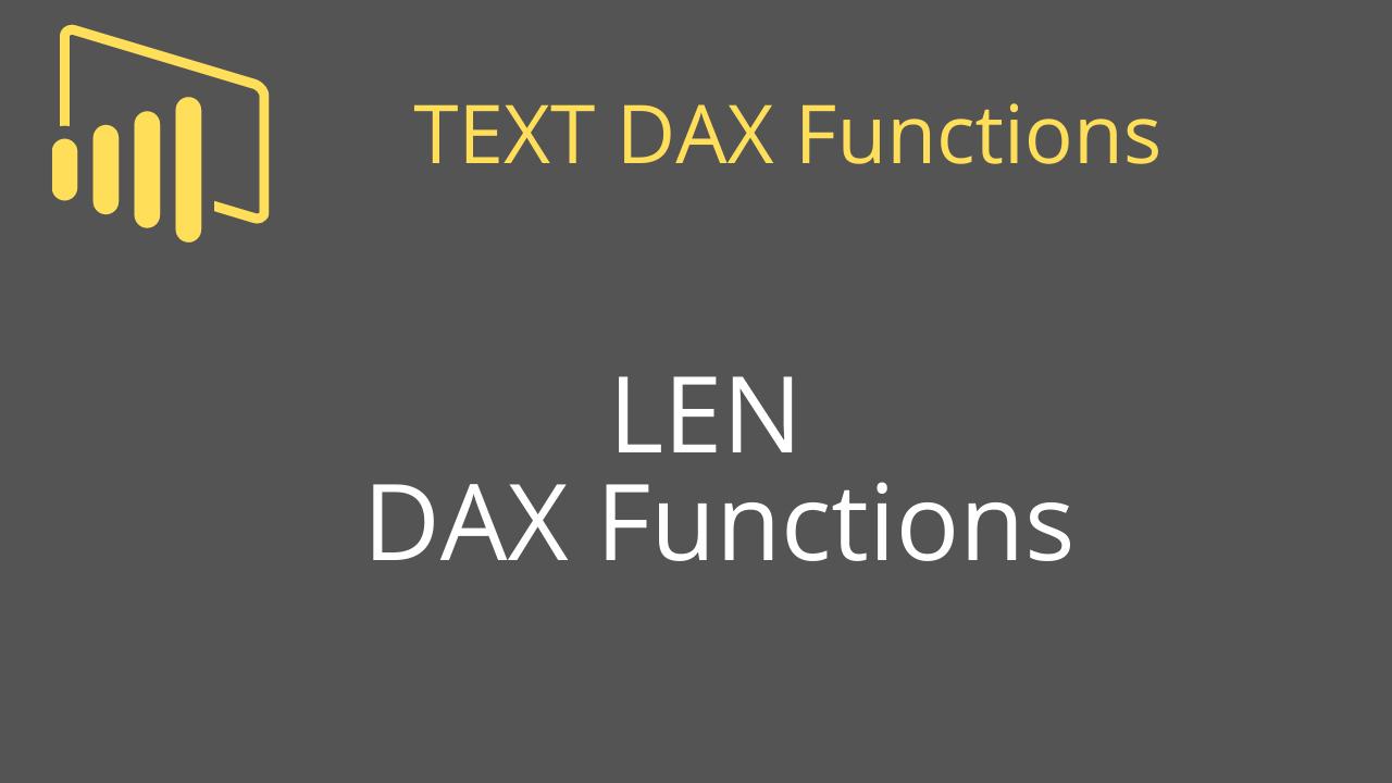 LEN DAX Functions