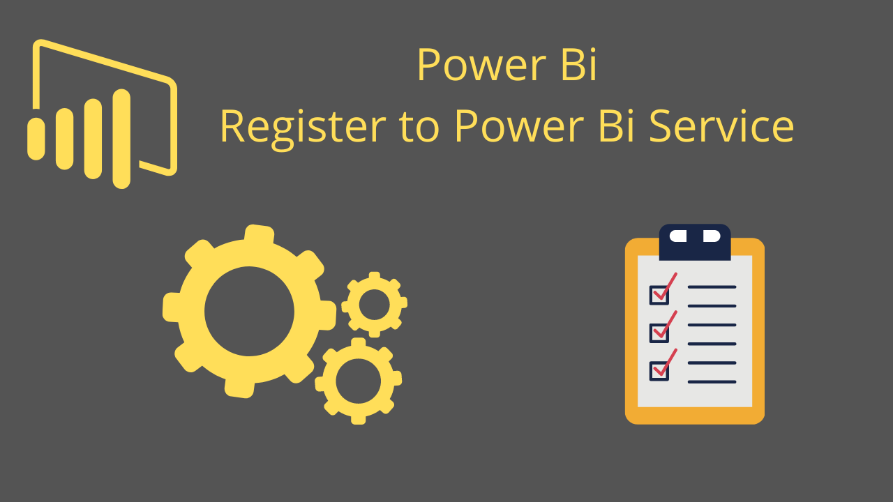 Register to Power Bi Service