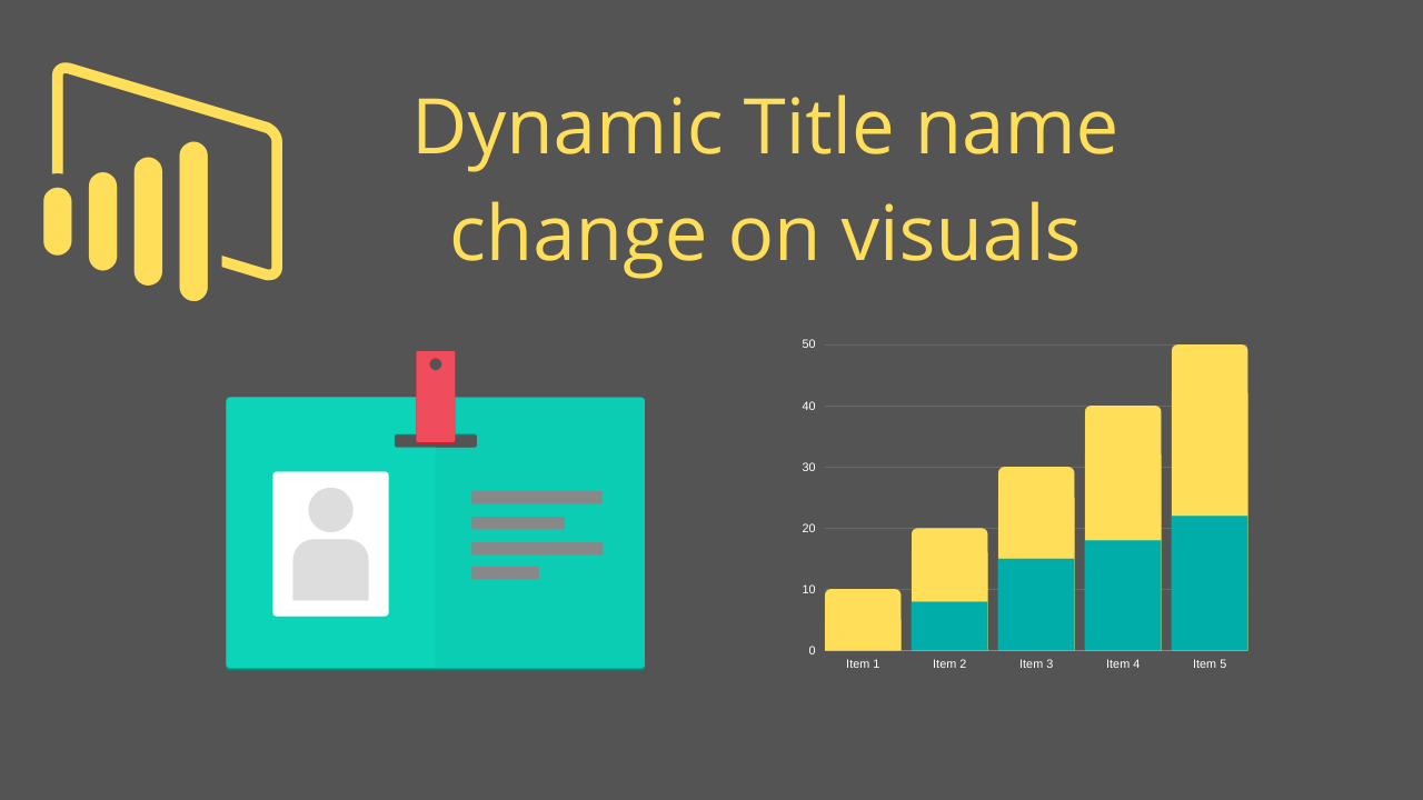 Dynamic Title name change on visuals