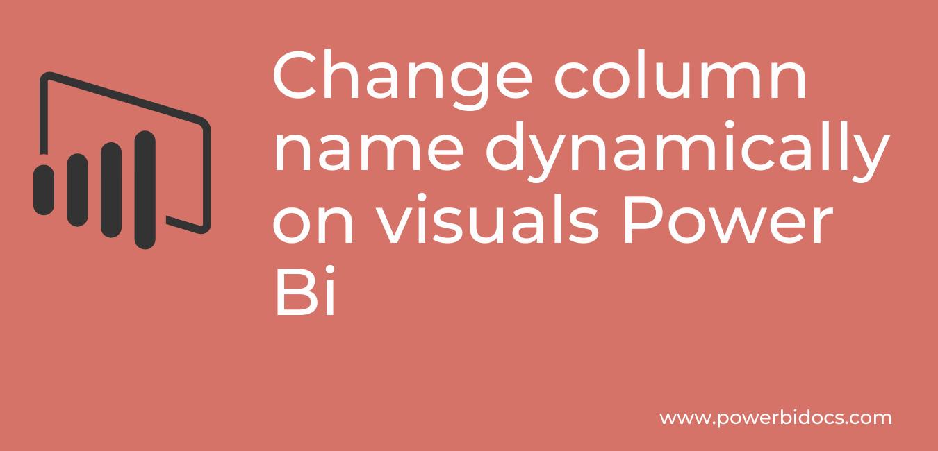 Change column name dynamically