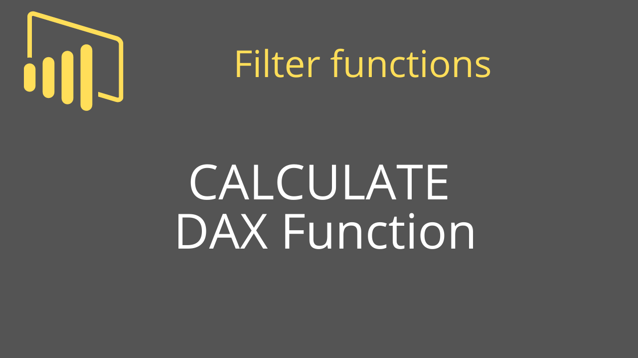 CALCULATE DAX Function