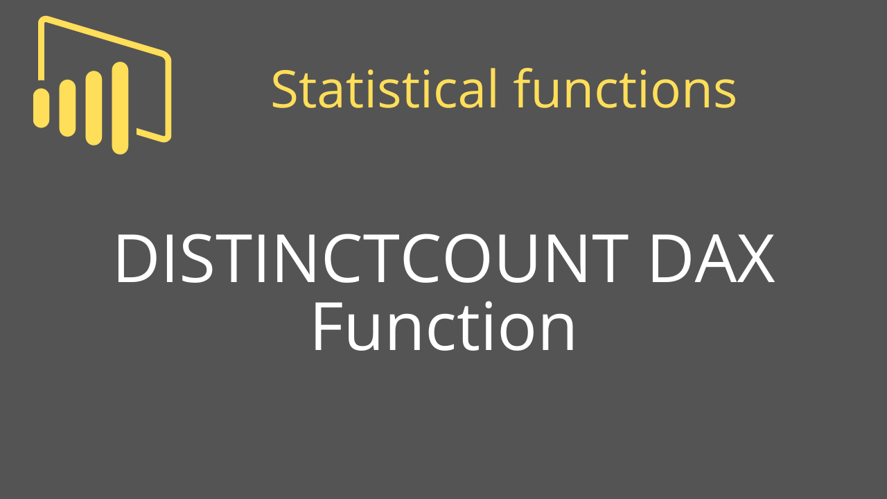 DISTINCTCOUNT DAX Function