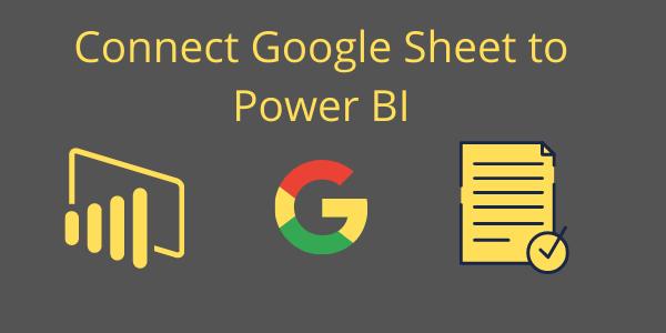 Connect google sheet to PowerBi