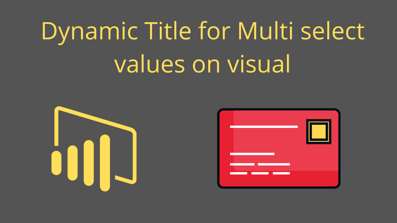 Dynamic Title for Multi select values