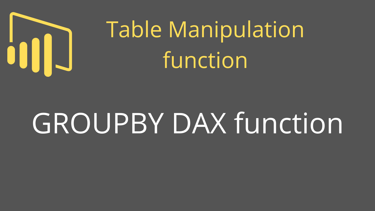 GROUPBY DAX function