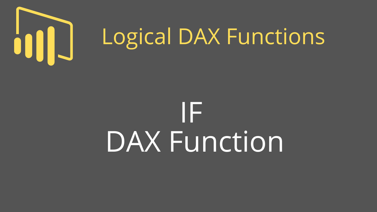 IF DAX Function