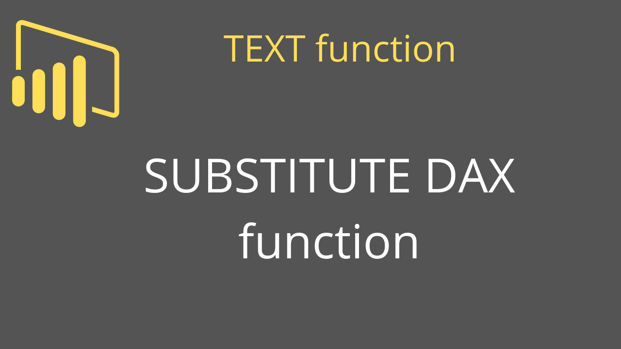 SUBSTITUTE DAX function