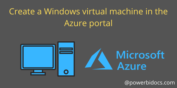 Windows Virtual Machine Azure Portal