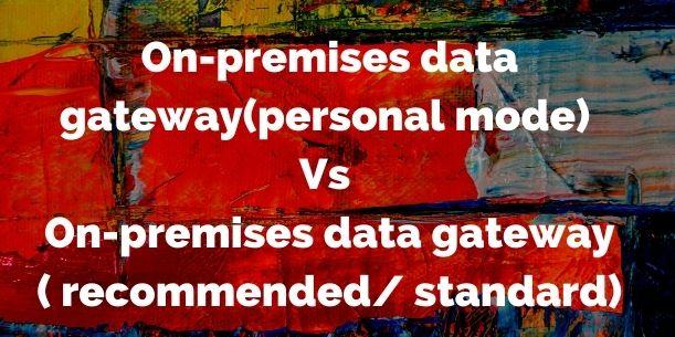 Personal vs Standard gateway