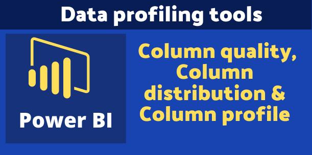 Data profiling feature in Power BI
