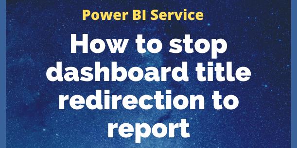 Dashboard tile redirection