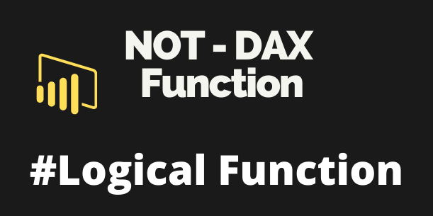 NOT DAX Function