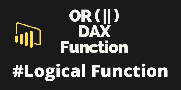 OR DAX functions